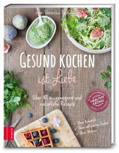 Veronika Pachala Gesund kochen ist Liebe 144 Seiten | Format 19,7 x 25,5 cm €[D] 18,99 | €[A] 19,50 ISBN 978-3-89883-489-6